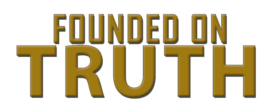 Founded on Truth