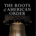 the-roots-of-american-order